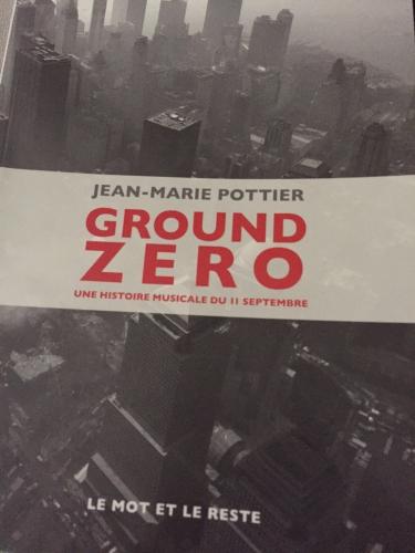 ground zero,jean-marie potier,le mot et le reste,911