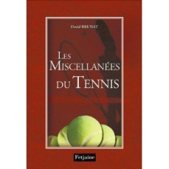 miscellanées du tennis, david brunat