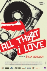 all that I love, jacek borcuk, punk, solidarnosc