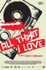 all that I love, jacek borcuk, punk, solidarnosc