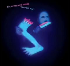 bewitched hands, vampiri ways