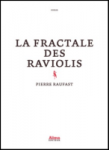 pierre raufast, fractale des raviolis, roman